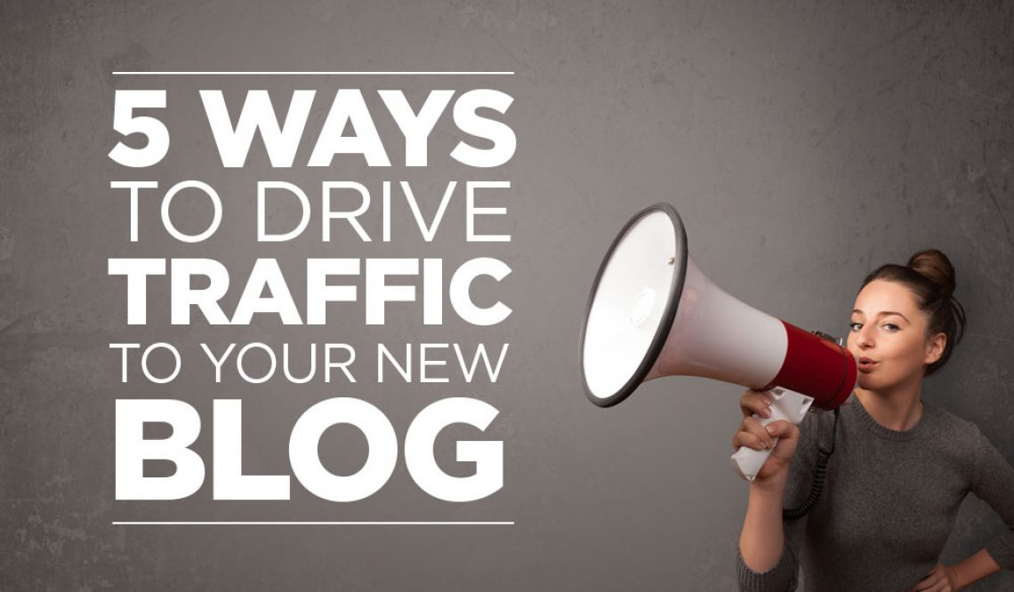 Five Ways to Drive Traffic to Your Blog